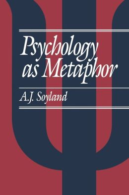 Psychology As Metaphor