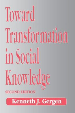 Toward Transformation In Social Knowledge 2nd Edn