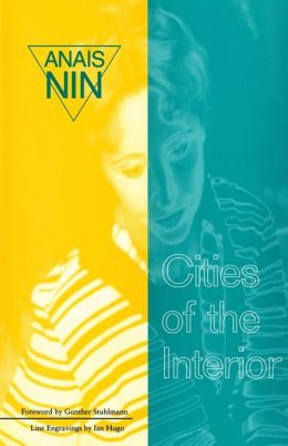 Cities of the Interior: Ladders to Fire, Children of the Albatross, the Four-Chambered Heart