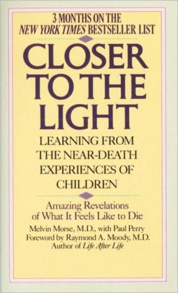Closer to the Light: Learning from Near Death Experiences of Children