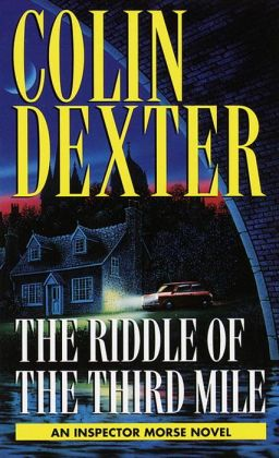 The Riddle of the Third Mile (Inspector Morse Series #6)