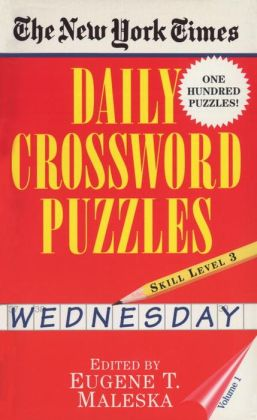 The New York Times Daily Crossword Puzzles: Wednesday, Level 3