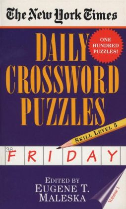The New York Times Daily Crossword Puzzles: Friday, Level 5