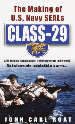 Class-29: The Making of U. S. Navy SEALs