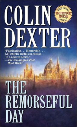 The Remorseful Day (Inspector Morse Series #13)
