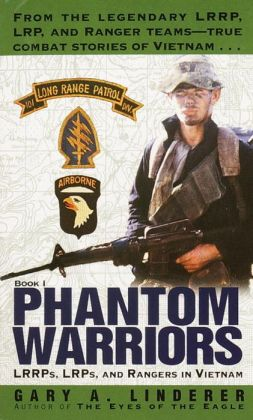 LRRPs, LRPs and Rangers in Vietnam (Phantom Warriors Series #1)