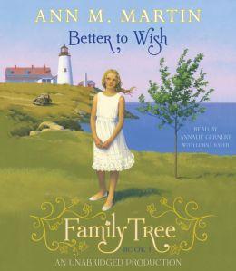 Better to Wish (Family Tree Series #1)