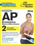 Book Cover Image. Title: Cracking the AP Economics Macro & Micro Exams, 2014 Edition, Author: Princeton Review
