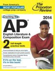 Book Cover Image. Title: Cracking the AP English Literature & Composition Exam, 2014 Edition, Author: Princeton Review