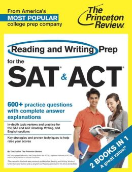 Reading and Writing Prep for the SAT & ACT: 2 Books in 1