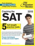 Book Cover Image. Title: Cracking the SAT with 5 Practice Tests, 2015 Edition, Author: Princeton Review