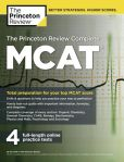 Book Cover Image. Title: The Princeton Review Complete MCAT:  New for MCAT 2015, Author: Princeton Review