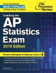 Book Cover Image. Title: Cracking the AP Statistics Exam, 2015 Edition, Author: Princeton Review