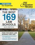 Book Cover Image. Title: The Best 169 Law Schools, 2015 Edition, Author: Princeton Review