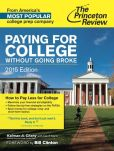 Book Cover Image. Title: Paying for College Without Going Broke, 2015 Edition, Author: Princeton Review