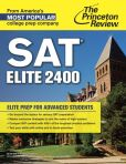 Book Cover Image. Title: SAT Elite 2400:  Elite Prep for Advanced Students, Author: Princeton Review