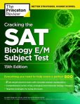 Book Cover Image. Title: Cracking the SAT Biology E/M Subject Test, 15th Edition, Author: Princeton Review