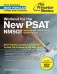 Book Cover Image. Title: Workout for the New PSAT/NMSQT:  275+ Practice Questions & Answers to Help You Prepare for the New Test, Author: Princeton Review
