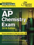 Book Cover Image. Title: Cracking the AP Chemistry Exam, 2016 Edition, Author: Princeton Review