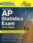 Book Cover Image. Title: Cracking the AP Statistics Exam, 2016 Edition, Author: Princeton Review