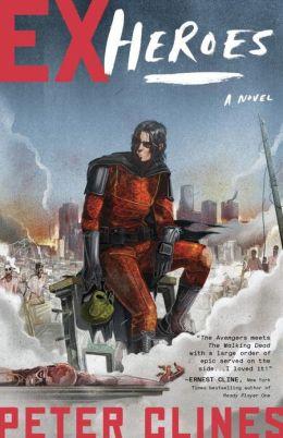 Ex-Heroes (Ex-Heroes Series #1)