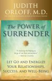 Book Cover Image. Title: The Ecstasy of Surrender:  12 Surprising Ways Letting Go Can Empower Your Life, Author: Judith Orloff