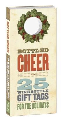 Bottled Cheer: 25 Wine Bottle Gift Tags for the Holidays