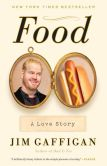 Book Cover Image. Title: Food:  A Love Story, Author: Jim Gaffigan