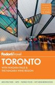 Book Cover Image. Title: Fodor's Toronto:  with Niagara Falls & the Niagara Wine Region, Author: Fodor's Travel Publications