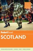 Book Cover Image. Title: Fodor's Scotland, Author: Fodor's Travel Publications