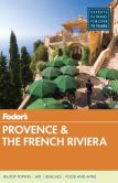 Book Cover Image. Title: Fodor's Provence & the French Riviera, Author: Fodor's Travel Publications