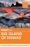 Book Cover Image. Title: Fodor's Big Island of Hawaii, Author: Fodor's Travel Publications