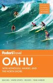 Book Cover Image. Title: Fodor's Oahu:  with Honolulu, Waikiki & the North Shore, Author: Fodor's Travel Publications
