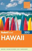 Book Cover Image. Title: Fodor's Hawaii 2015, Author: Fodor's Travel Publications