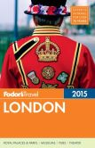Book Cover Image. Title: Fodor's London 2015, Author: Fodor's Travel Publications