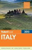 Book Cover Image. Title: Fodor's Italy 2015, Author: Fodor's Travel Publications