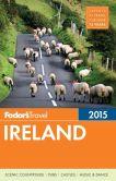 Book Cover Image. Title: Fodor's Ireland 2015, Author: Fodor's Travel Publications