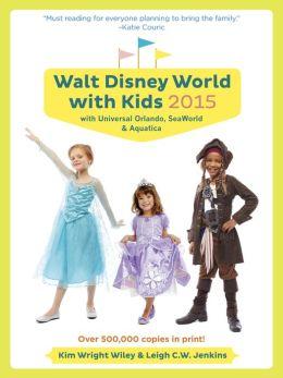 Fodor's Walt Disney World with Kids 2015: with Universal Orlando, SeaWorld & Aquatica