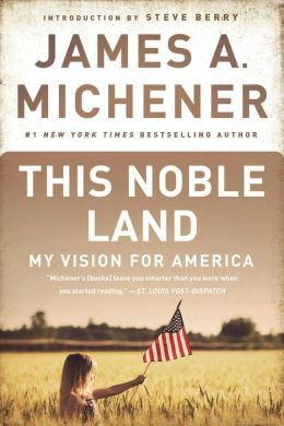 This Noble Land: My Vision for America