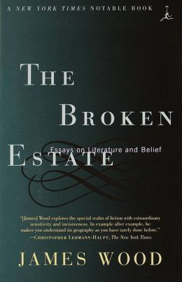 The Broken Estate: Essays on Literature and Belief