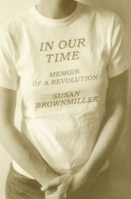 In Our Time: Memoir of a Revolution