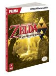 Book Cover Image. Title: The Legend of Zelda:  A Link Between Worlds: Prima Official Game Guide, Author: Stephen Stratton