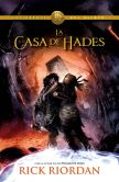 Book Cover Image. Title: La casa de Hades:  Los h�roes del Olimpo 4, Author: Rick Riordan