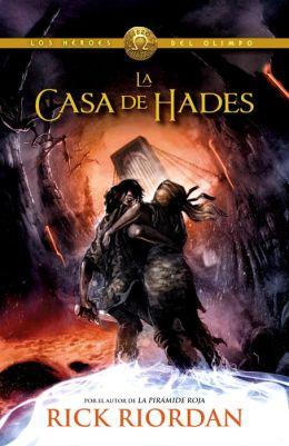 La casa de Hades: Los héroes del Olimpo 4