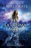 Book Cover Image. Title: La ultima lagrima:  Diluvio 1, Author: Lauren Kate