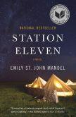 Book Cover Image. Title: Station Eleven, Author: Emily St. John Mandel