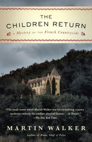 The Children Return: A Mystery of the French Countryside