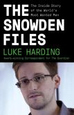 Book Cover Image. Title: The Snowden Files:  The Inside Story of the World's Most Wanted Man, Author: Luke Harding
