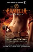 Book Cover Image. Title: Camelia, la texana, Author: Diego Ramon Bravo