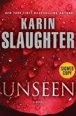 Book Cover Image. Title: Unseen (Will Trent Series #8) (B&N Signed Edition), Author: Karin Slaughter